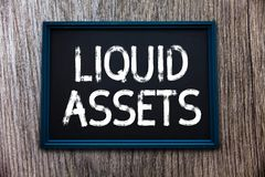 Handwriting text Liquid Assets. Concept meaning Cash and Bank Balances Market Liquidity Deferred Stock.  stock images