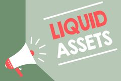 Handwriting text Liquid Assets. Concept meaning Cash and Bank Balances Market Liquidity Deferred Stock Megaphone loudspeaker green vector illustration