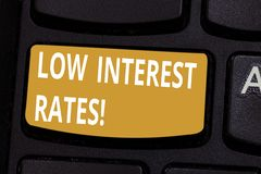 Handwriting text Low Interest Rates. Concept meaning meant to stimulate economic growth making it cheaper Keyboard key. Intention to create computer message vector illustration