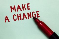 Handwriting text Make A Change. Concept meaning Create a Difference Alteration Have an Effect Metamorphose Open red marker intenti. On communicating message royalty free stock photo