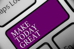 Handwriting text Make Today Great. Concept meaning Motivation for a good day Inspiration Positivity Happiness Keyboard button hit. Key type message office work stock photography