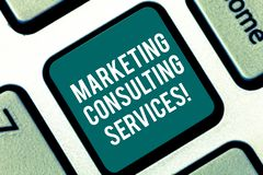 Handwriting text Marketing Consulting Services. Concept meaning create and implement marketing strategies Keyboard key. Intention to create computer message royalty free stock image