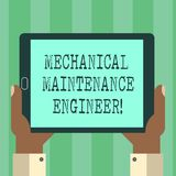 Handwriting text Mechanical Maintenance Engineer. Concept meaning Responsible for machines efficiency Hu analysis Hand. Holding Blank Screen Tablet Smartphone royalty free illustration