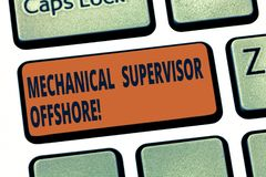 Handwriting text Mechanical Supervisor Offshore. Concept meaning oversee the repair and installation work Keyboard key royalty free stock photo