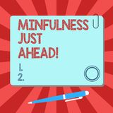 Handwriting text Mindfulness Just Ahead. Concept meaning training your mind to concentrate on the present Blank Square. Color Board with Magnet Click Ballpoint royalty free illustration