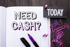 Handwriting text Need Cash Question. Concept meaning Wealth Question Needy Currency Money Advice Conceptual written on Notebook Bo royalty free stock photo