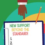Handwriting text New Support Beyond The Standard. Concept meaning Excellent assistance useful service Hu analysis Hand. Pointing Down to Clipboard with Blank royalty free illustration