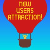 Handwriting text New Users Attraction. Concept meaning Something that makes showing want for a particular thing Hu. Analysis Dummy Arms Raising inside Gondola vector illustration