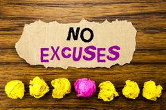 Handwriting text   No Excuses. Concept for Stop Ban for Excuse Written on sticky note paper reminder, wooden background with stick. Handwriting text   No Excuses Stock Photo