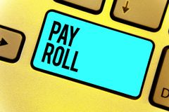 Handwriting text Pay Roll. Concept meaning Amount of wages and salaries paid by a company to its employees Keyboard blue key Inten royalty free stock images