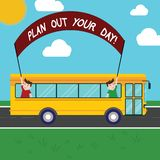 Handwriting text Plan Out Your Day. Concept meaning Make an schedule of activities to do everyday be organized Two Kids. Inside School Bus Holding Out Banner vector illustration