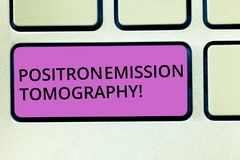 Handwriting text Positron Emission Tomography. Concept meaning Nuclear medicine functional imaging technique Keyboard. Key Intention to create computer message royalty free stock images