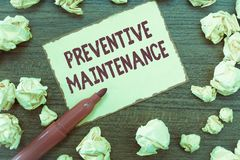 Handwriting text Preventive Maintenance. Concept meaning Avoid Breakdown done while machine still working