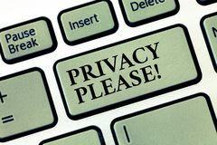 Handwriting text Privacy Please. Concept meaning asking someone to respect your personal space Leave alone.  royalty free stock photos