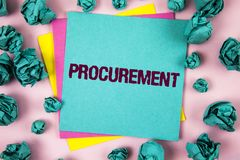 Handwriting text Procurement. Concept meaning Obtaining Procuring Something Purchase of equipment and supplies written on Sticky N. Handwriting text Procurement Stock Photo