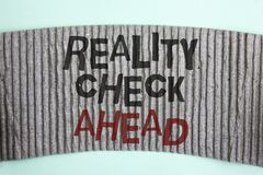 Handwriting text Reality Check Ahead. Concept meaning Unveil truth knowing actuality avoid being sceptical written on Cardboard pi. Handwriting text Reality Royalty Free Stock Images