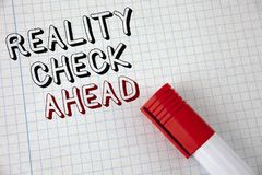 Handwriting text Reality Check Ahead. Concept meaning Unveil truth knowing actuality avoid being sceptical written on Notebook Pap. Handwriting text Reality stock photography