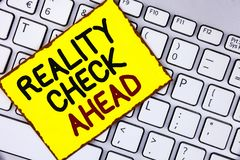 Handwriting text Reality Check Ahead. Concept meaning Unveil truth knowing actuality avoid being sceptical written on Yellow Stick. Handwriting text Reality Stock Photography