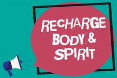 Handwriting text Recharge BodyandSpirit. Concept meaning fill your energy through relaxation and having fun Framed multiline text. Ideas sound speaker declare Royalty Free Stock Photo