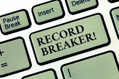 Handwriting text Record Breaker. Concept meaning someone or something that beats previous best result.  royalty free stock photo