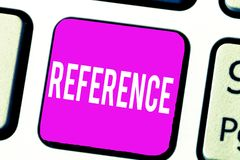 Handwriting text Reference. Concept meaning Mentioning or alluding to something Recommendation Mention.  stock photos