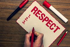 Handwriting text Respect. Concept meaning Feeling of deep admiration for someone or something Appreciation Three marker pens nice. Small pitch art paper lovely royalty free stock images