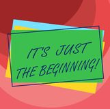 Handwriting text It S Is Just The Beginning. Concept meaning Only starting progressing preparing goals Pile of Blank Rectangular. Outlined Different Color royalty free illustration