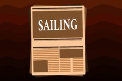 Handwriting text Sailing. Concept meaning Action of sail in ship or boat Sport Travel Nautical adventure stock illustration