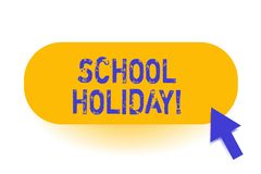 Handwriting text School Holiday. Concept meaning the periods during which schools are closed from study. Handwriting text School Holiday. Conceptual photo the stock illustration