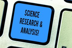 Handwriting text Science Research And Analysis. Concept meaning Laboratory medical investigation experiment Keyboard key. Intention to create computer message royalty free stock image