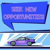 Handwriting text Seek New Opportunities. Concept meaning looking for a new job or another business venture Car with Fast Movement. Icon and Exhaust Smoke Blank stock illustration