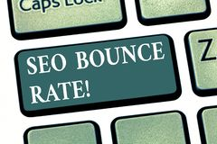 Handwriting text Seo Bounce Rate. Concept meaning Search engine optimization visitors navigate off the site Keyboard key royalty free illustration