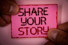 Handwriting text Share Your Story. Concept meaning Experience Storytelling Nostalgia Thoughts Memory Personal Words written pink p. Aper note red border fingers Stock Photo