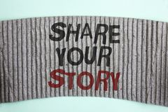 Handwriting text Share Your Story. Concept meaning Tell personal experiences talk about yourself Storytelling written on Cardboard. Handwriting text Share Your Royalty Free Stock Photos