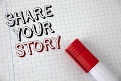 Handwriting text Share Your Story. Concept meaning Tell personal experiences talk about yourself Storytelling written on Notebook. Handwriting text Share Your Royalty Free Stock Photography