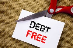 Handwriting text showing Debt Free. Conceptual photo Credit Money Financial Sign Freedom From Loan Mortage written on Sticky Note. Handwriting text showing Debt Royalty Free Stock Photo