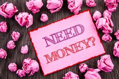 Handwriting text showing Need Money Question. Business photo showcasing Economic Finance Crisis, Cash Loan Needed written on Pink. Handwriting text showing Need Stock Photos