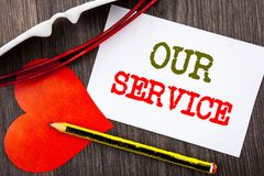 Handwriting text showing Our Service. Business concept for Customer Marketing Support Help Concept Helping Your Client written on. Handwriting text showing Our Stock Photos