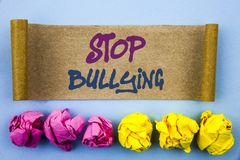 Handwriting text showing Stop Bullying. Concept meaning Awareness Problem About Violence Abuse Bully Problem written on tear stick. Handwriting text showing Stop Royalty Free Stock Photos