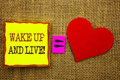 Handwriting text showing Wake Up And Live. Business concept for Motivational Success Dream Live Life Challenge written on Stiky No. Handwriting text showing Wake Royalty Free Stock Photos