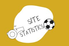 Handwriting text Site Statistics. Concept meaning measurement of behavior of visitors to certain website.  stock illustration