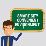 Handwriting text Smart City Convenient Environment. Concept meaning Connected technological modern cities Man Standing. Holding Stick Pointing to Wall Mounted stock illustration