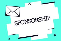 Handwriting text Sponsorship. Concept meaning Position of being a sponsor Give financial support for activity.  vector illustration