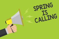 Handwriting text Spring Is Calling. Concept meaning Time for flowers March coming beautiful colors Sunny Announcement symbol speak. Er alarming warning Stock Photo