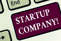 Handwriting text Startup Company. Concept meaning Newly emerged business created by new entrepreneurs Keyboard key royalty free stock photos