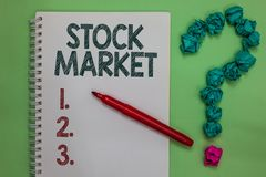 Free Handwriting Text Stock Market. Concept Meaning Particular Market Where Stocks And Bonds Are Traded Or Exhange Notebook Marker Crum Royalty Free Stock Image - 124745126