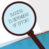 Handwriting text Success Is Dependent Of Effort. Concept meaning Make effort to Succeed Stay Persistent.  vector illustration