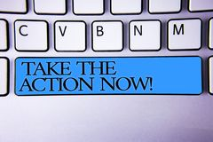 Handwriting text Take The Action Now Motivational Call. Concept meaning Act Start Promptly Immediate Instantly Alphabetic buttons. Blue spacebar elementary part royalty free stock photos