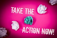 Handwriting text Take The Action Now Motivational Call. Concept meaning Act Start Promptly Immediate Instantly Light pink floor ci. Rcled shadow ruffled white royalty free stock photography