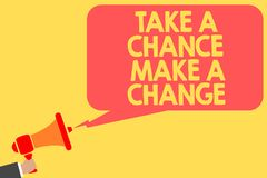 Handwriting text Take A Chance Make A Change. Concept meaning dont lose opportunity to reach bigger things Man holding megaphone l. Oudspeaker speech bubble vector illustration